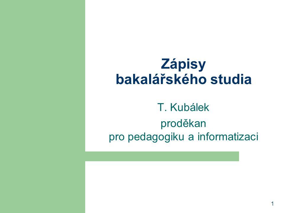 Zápisy bakalářského studia