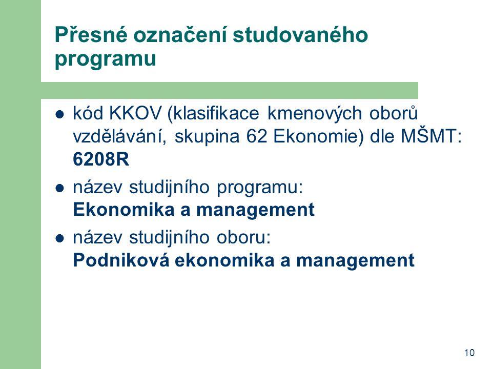 Přesné označení studovaného programu