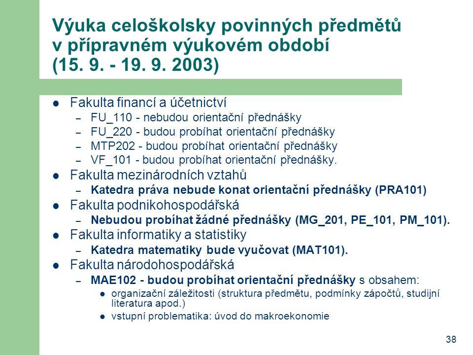 Výuka celoškolsky povinných předmětů v přípravném výukovém období (15