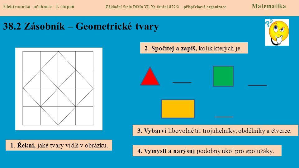 38.2 Zásobník – Geometrické tvary