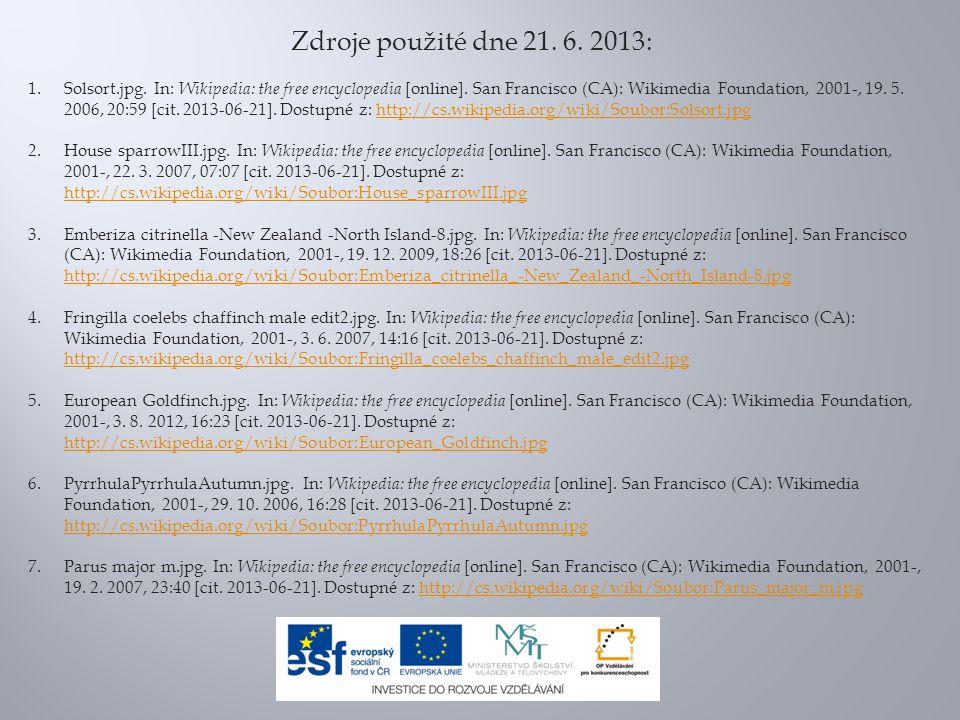 Zdroje použité dne 21. 6. 2013: