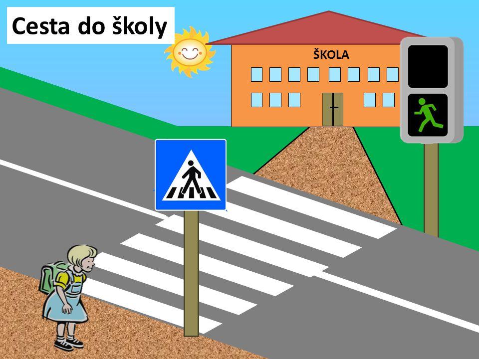 Cesta do školy ŠKOLA