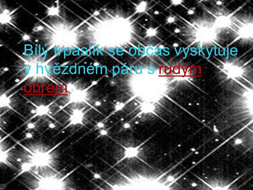 Bílý trpaslík se občas vyskytuje v hvězdném páru s rudým obrem