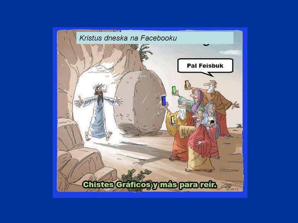 Kristus dneska na Facebooku