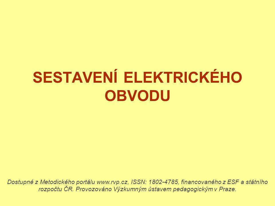 SESTAVENÍ ELEKTRICKÉHO OBVODU