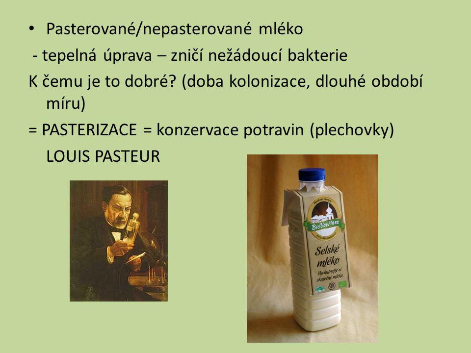 Pasterované/nepasterované mléko