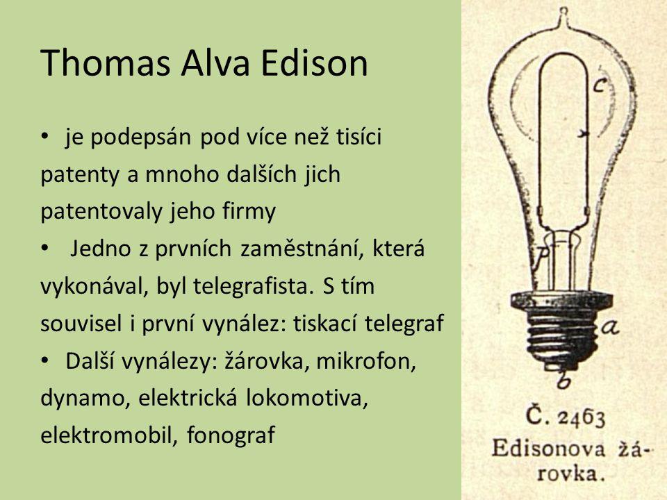 Thomas Alva Edison je podepsán pod více než tisíci