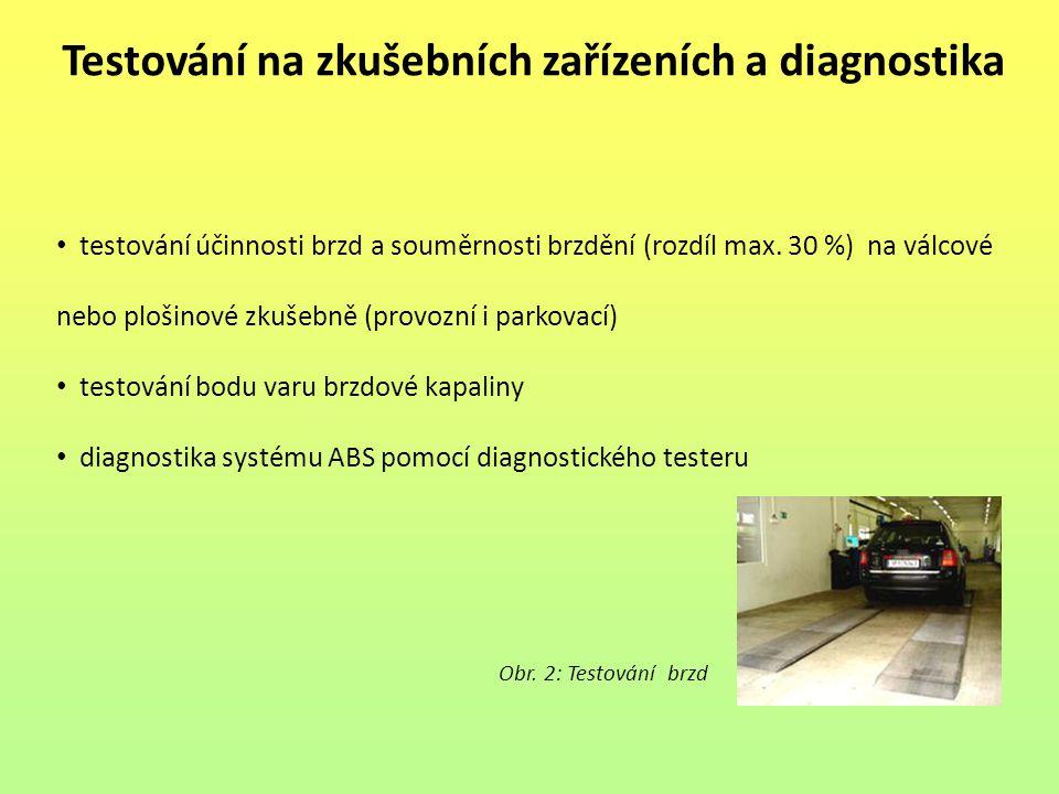 Testování na zkušebních zařízeních a diagnostika