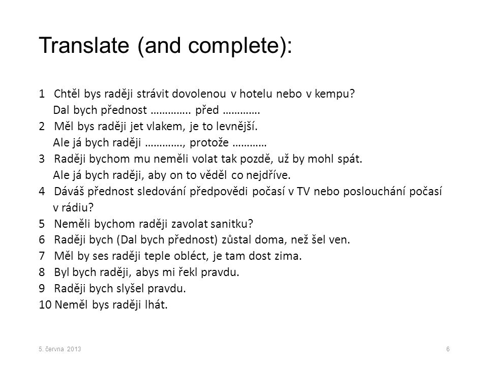 Translate (and complete):