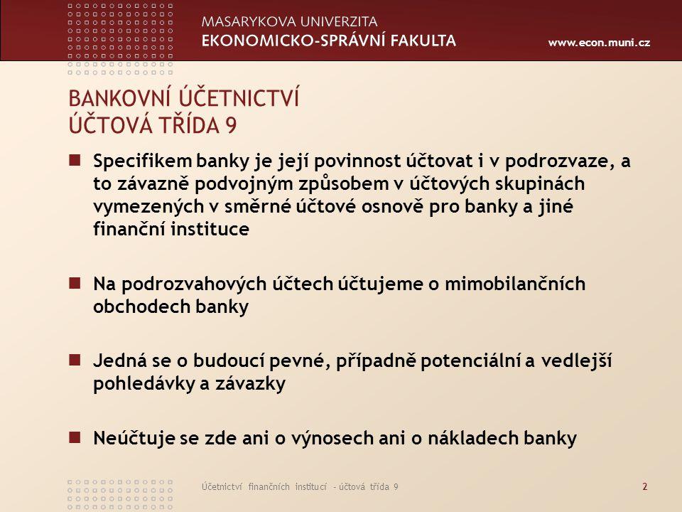 BANKOVNÍ ÚČETNICTVÍ ÚČTOVÁ TŘÍDA 9