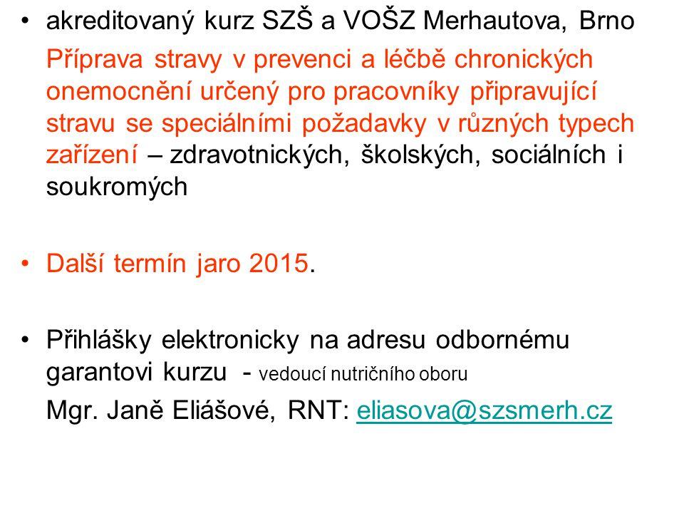 akreditovaný kurz SZŠ a VOŠZ Merhautova, Brno
