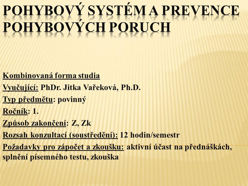 Pohybový systém a prevence pohybových poruch