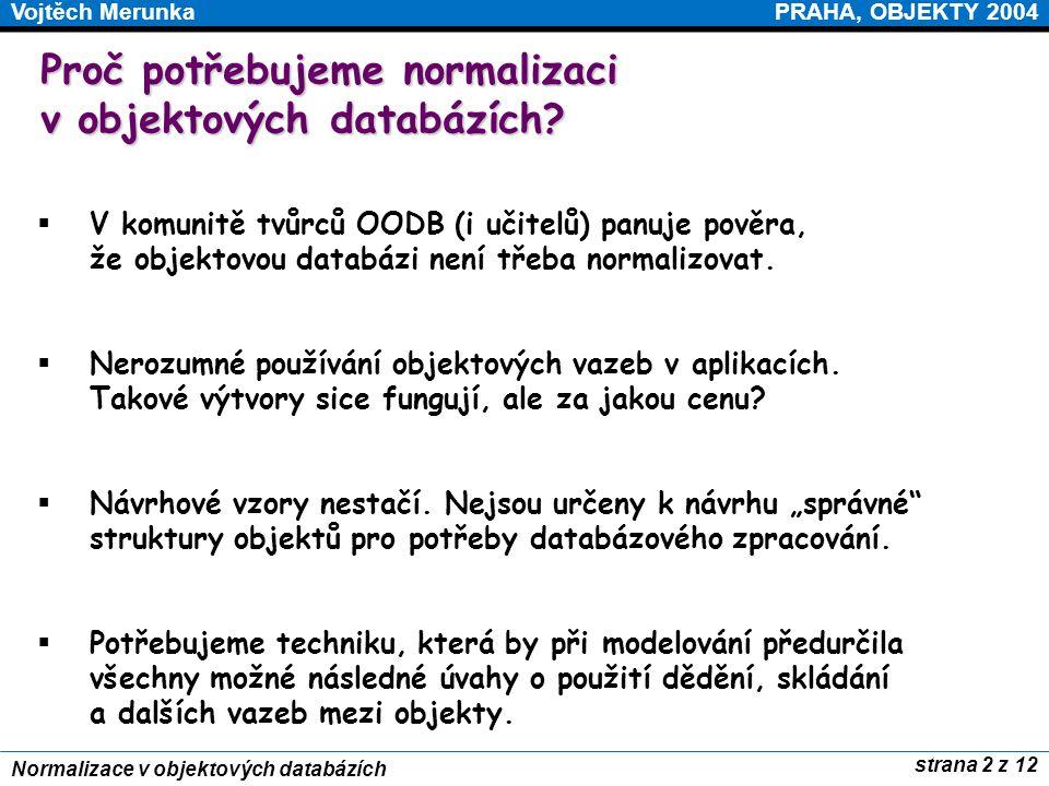 Proč potřebujeme normalizaci v objektových databázích