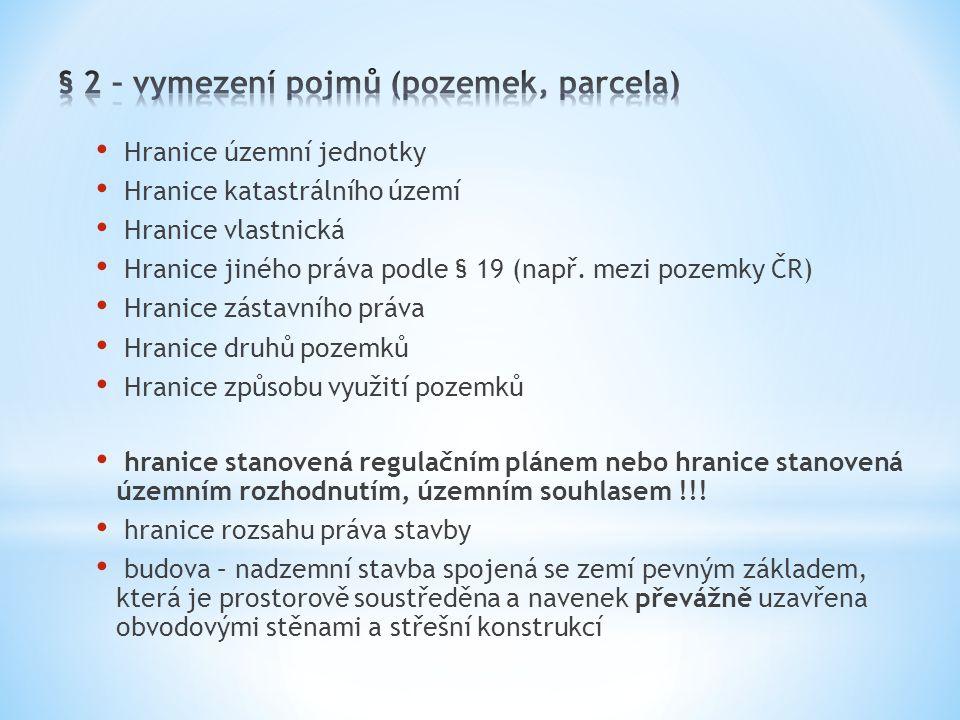 § 2 – vymezení pojmů (pozemek, parcela)