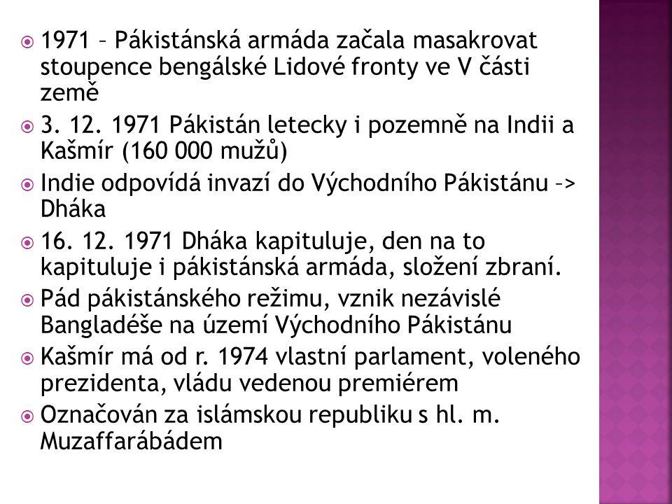 1971 – Pákistánská armáda začala masakrovat stoupence bengálské Lidové fronty ve V části země