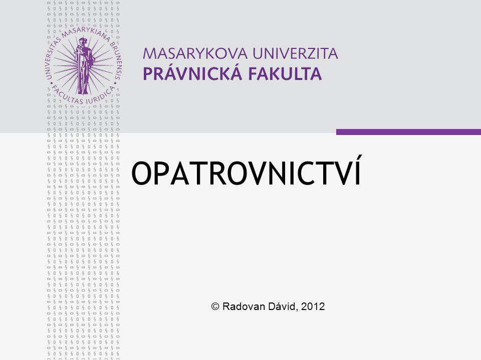 OPATROVNICTVÍ © Radovan Dávid, 2012