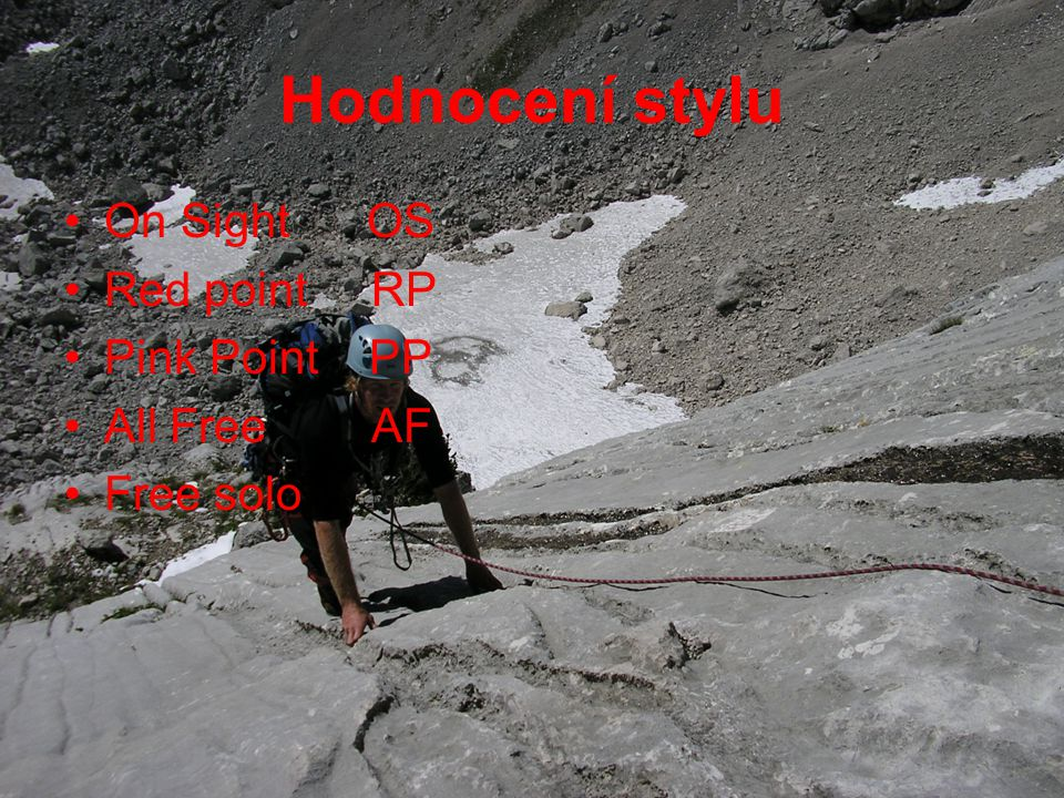 Hodnocení stylu On Sight OS Red point RP Pink Point PP All Free AF