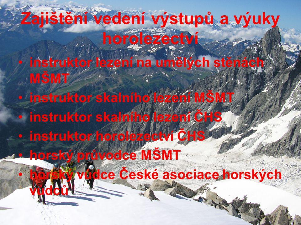 Zajištění vedení výstupů a výuky horolezectví