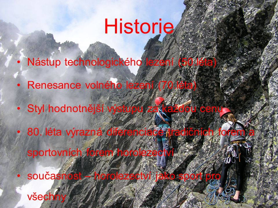 Historie Nástup technologického lezení (50.léta)