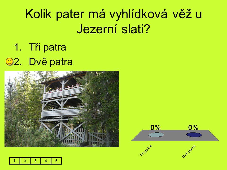 Kolik pater má vyhlídková věž u Jezerní slati