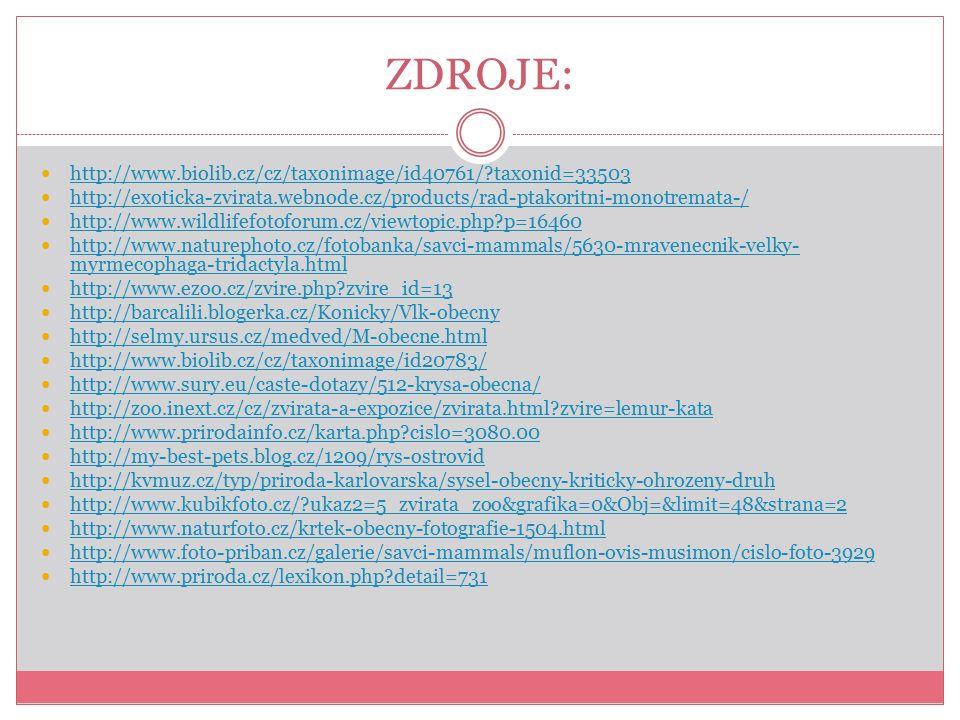 ZDROJE: http://www.biolib.cz/cz/taxonimage/id40761/ taxonid=33503