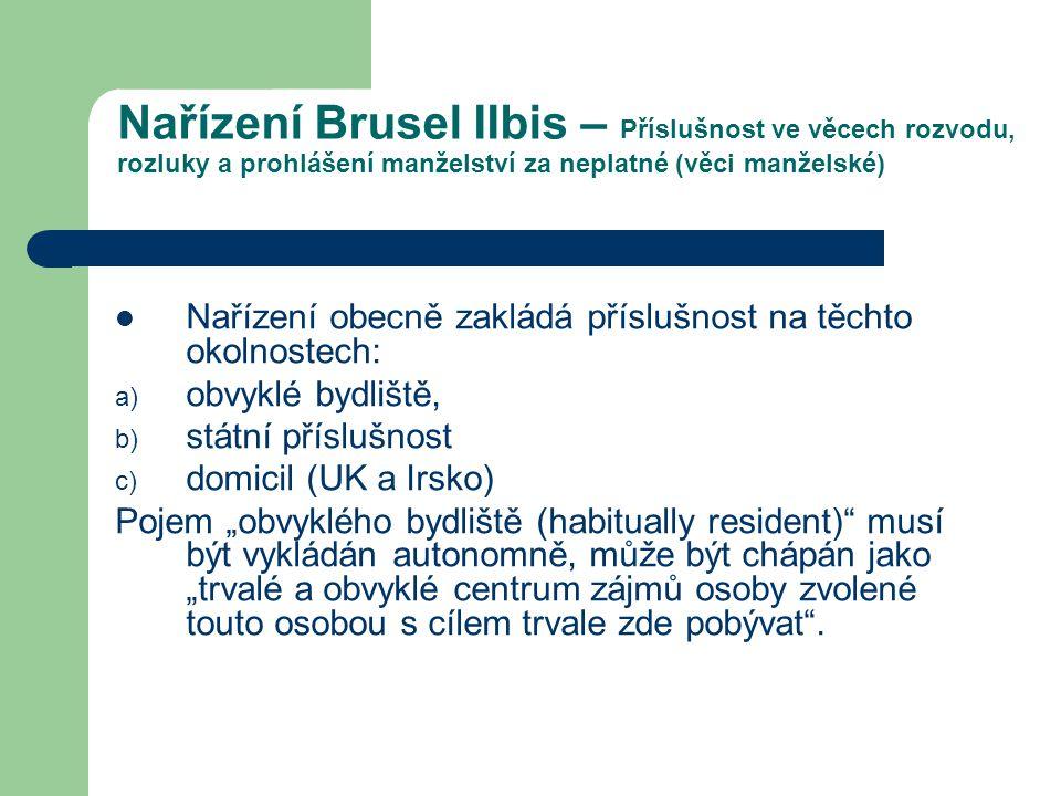 Nařízení Brusel IIbis – Příslušnost ve věcech rozvodu, rozluky a prohlášení manželství za neplatné (věci manželské)