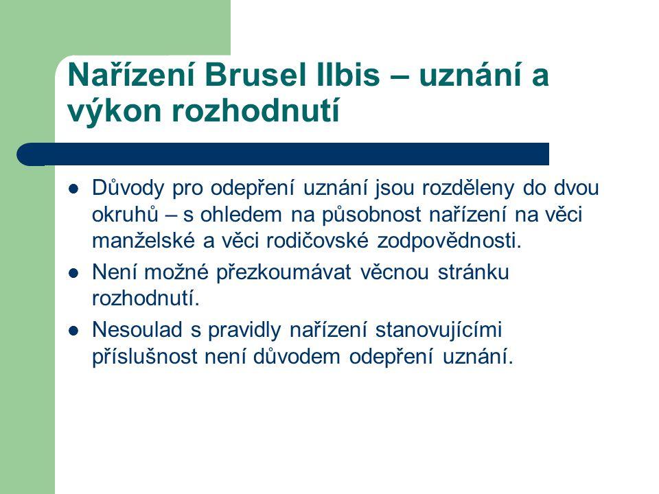 Nařízení Brusel IIbis – uznání a výkon rozhodnutí