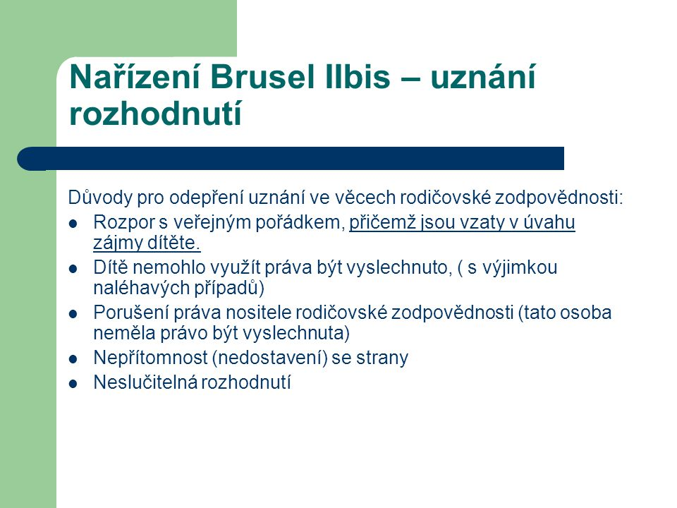 Nařízení Brusel IIbis – uznání rozhodnutí