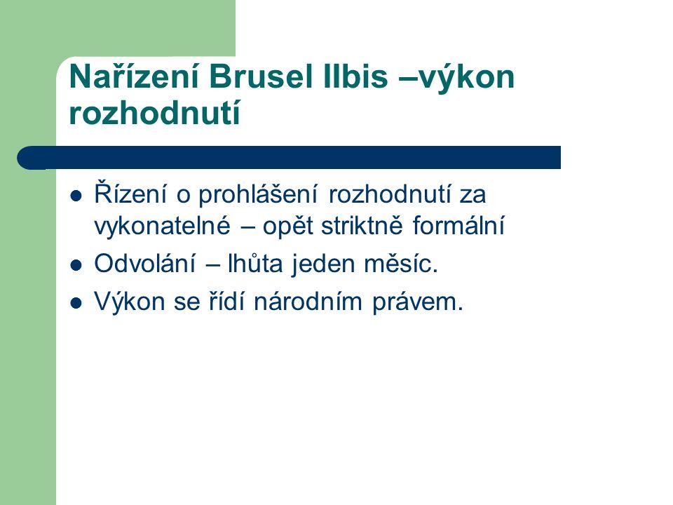 Nařízení Brusel IIbis –výkon rozhodnutí