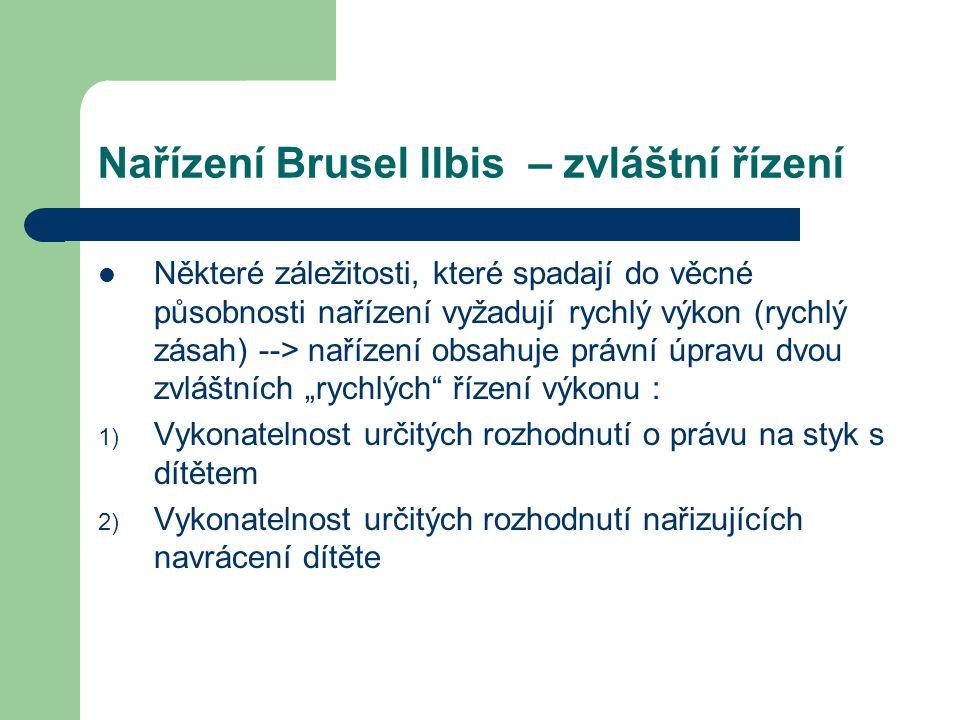 Nařízení Brusel IIbis – zvláštní řízení