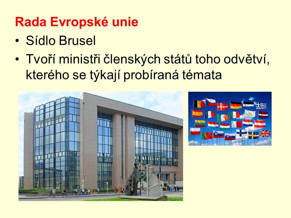 Rada Evropské unie Sídlo Brusel.