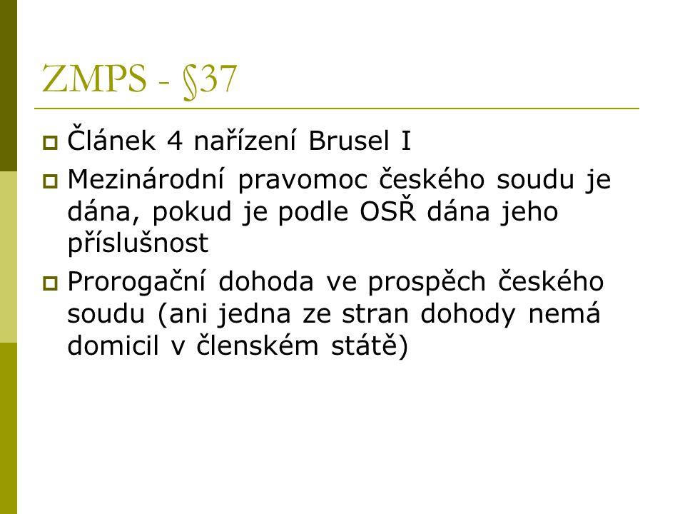 ZMPS - §37 Článek 4 nařízení Brusel I