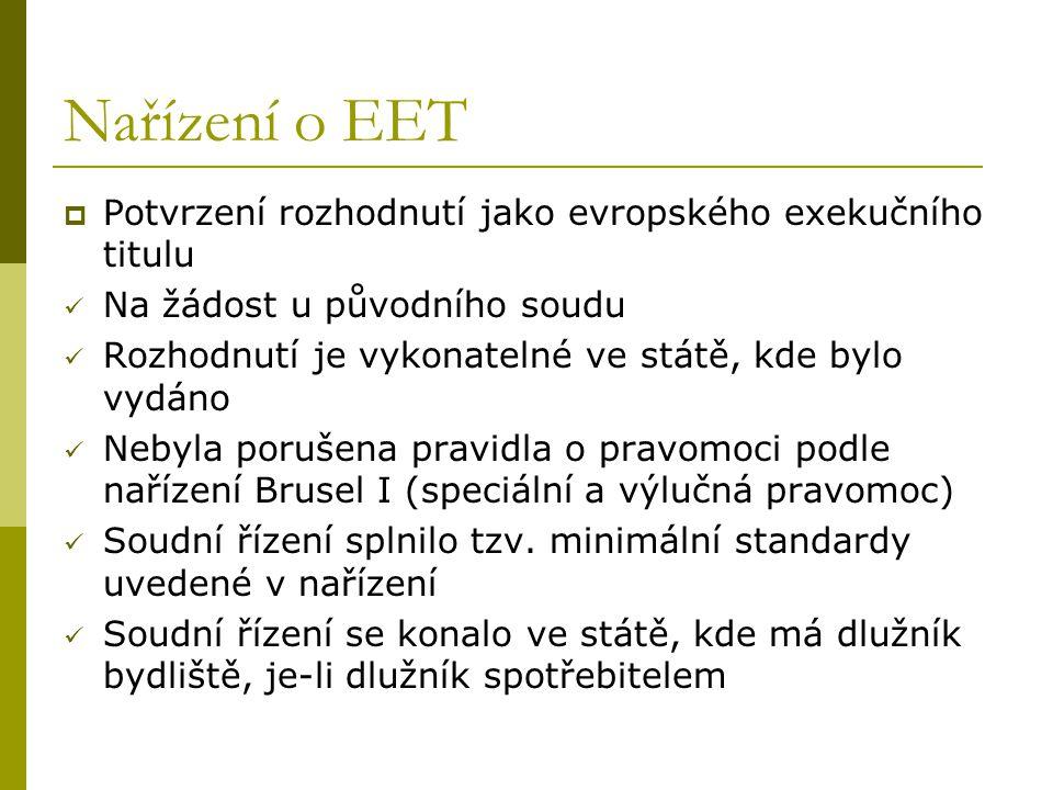 Nařízení o EET Potvrzení rozhodnutí jako evropského exekučního titulu