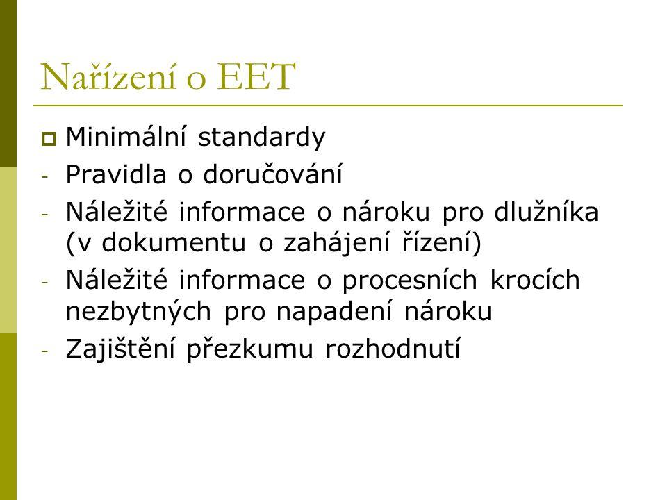 Nařízení o EET Minimální standardy Pravidla o doručování