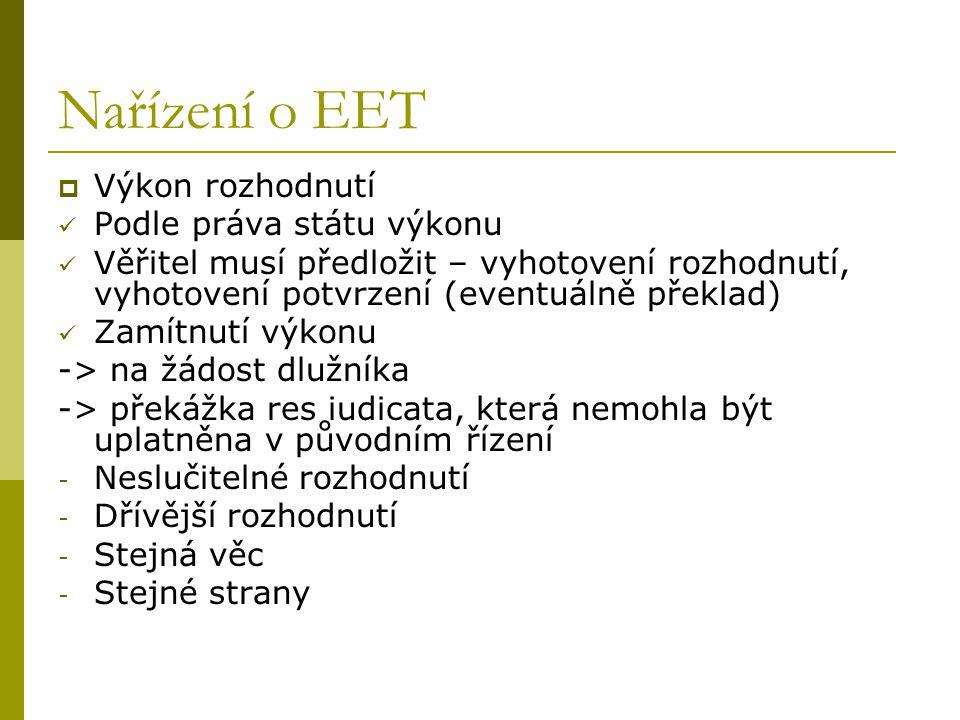 Nařízení o EET Výkon rozhodnutí Podle práva státu výkonu