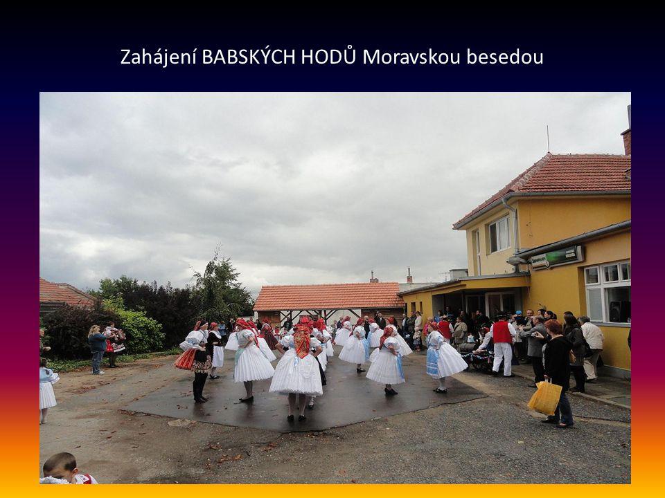 Zahájení BABSKÝCH HODŮ Moravskou besedou