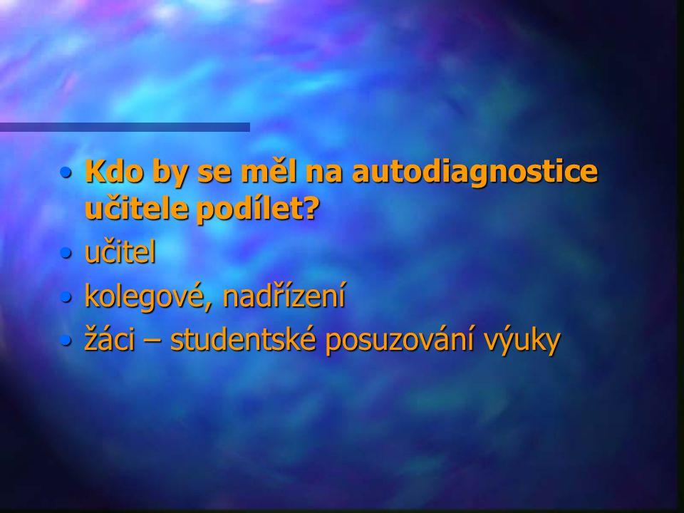 Kdo by se měl na autodiagnostice učitele podílet