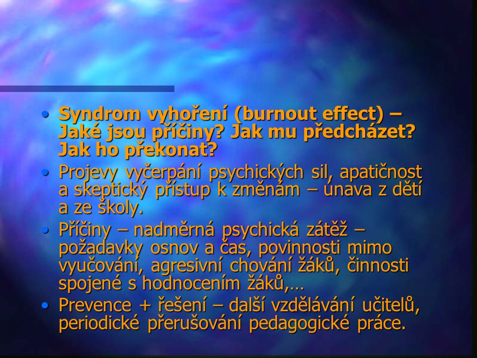 Syndrom vyhoření (burnout effect) – Jaké jsou příčiny