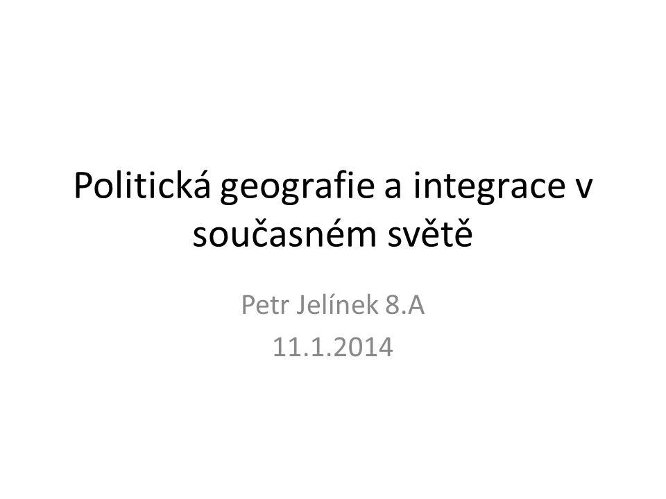 Politická geografie a integrace v současném světě
