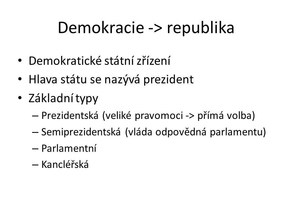 Demokracie -> republika