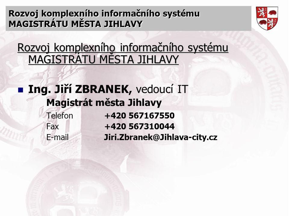 Rozvoj komplexního informačního systému MAGISTRÁTU MĚSTA JIHLAVY
