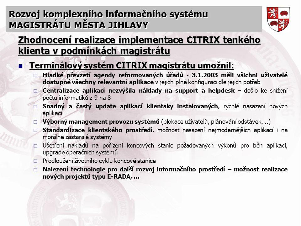Zhodnocení realizace implementace CITRIX tenkého klienta v podmínkách magistrátu