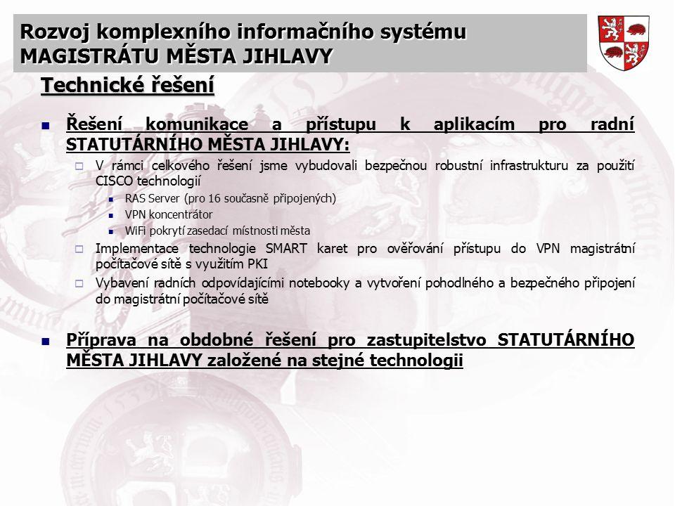 Technické řešení Řešení komunikace a přístupu k aplikacím pro radní STATUTÁRNÍHO MĚSTA JIHLAVY: