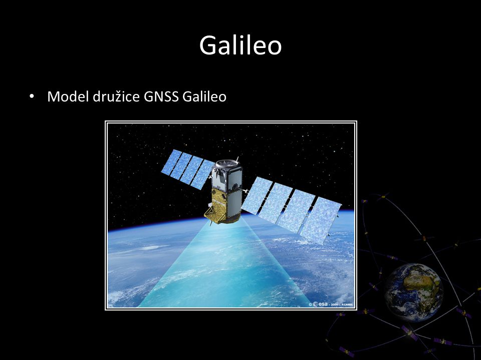 Galileo Model družice GNSS Galileo