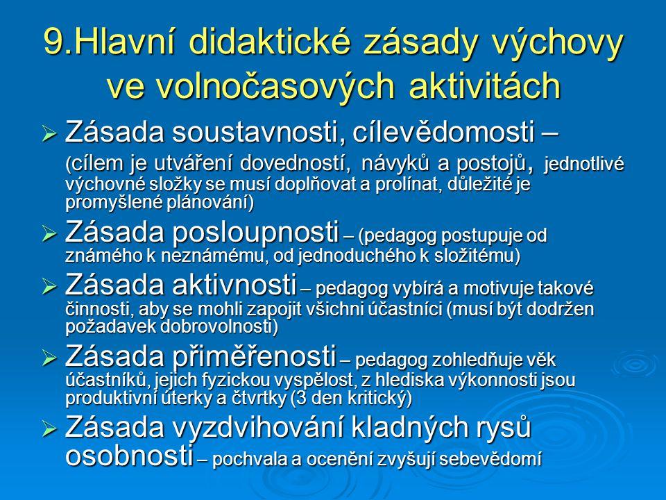 9.Hlavní didaktické zásady výchovy ve volnočasových aktivitách
