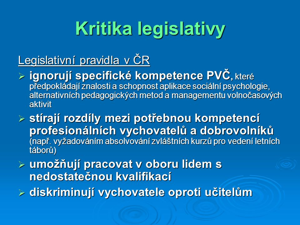 Kritika legislativy Legislativní pravidla v ČR