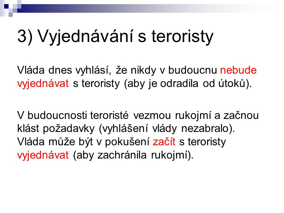 3) Vyjednávání s teroristy