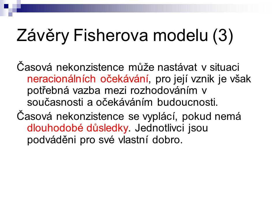 Závěry Fisherova modelu (3)