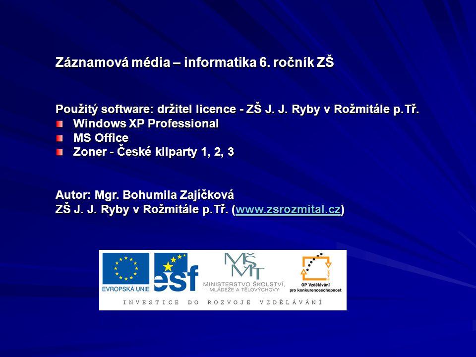 Záznamová média – informatika 6. ročník ZŠ
