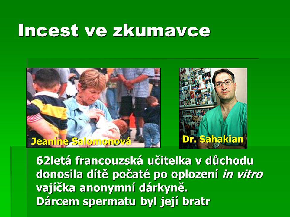 Incest ve zkumavce Dr. Sahakian. Jeanine Salomonová.